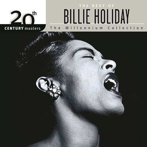 20th Century Masters: The Millennium Collection... by Billie Holiday