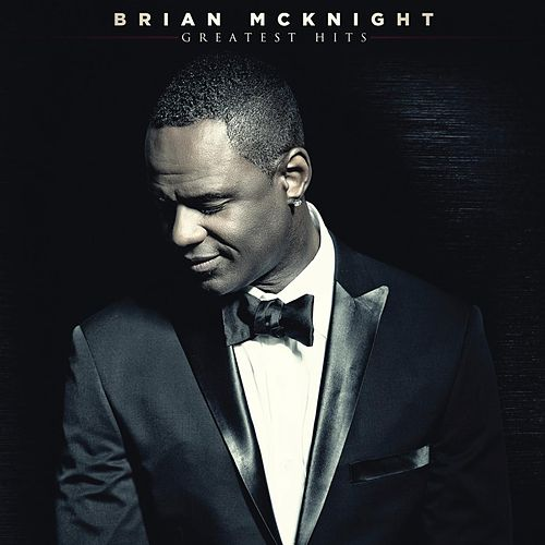 Greatest Hits by Brian McKnight