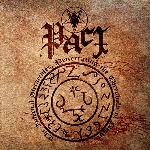 The Infernal Hierarchies, Penetrating The Threshold Of Night by Pact