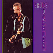 Live by Bruce Cockburn