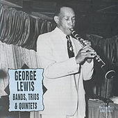 George Lewis Bands, Trios & Quintets by George Lewis