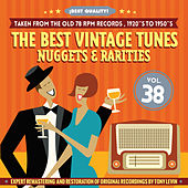 The Best Vintage Tunes. Nuggets & Rarities ¡Best Quality! Vol. 38 by Various Artists