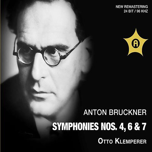 Bruckner: Symphonies Nos. 4, 6 & 7 by Various Artists