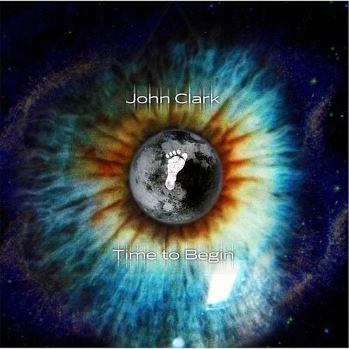Time to Begin by John Clark
