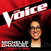 I Kissed A Girl by Michelle Chamuel