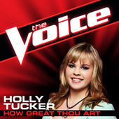 How Great Thou Art by Holly Tucker