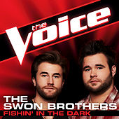Fishin' in the Dark by The Swon Brothers