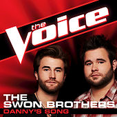 Danny's Song by The Swon Brothers