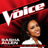 I Will Always Love You by Sasha Allen