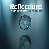 Reflections by Earl Johnson