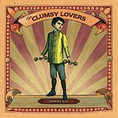 Smart Kid (Bonus Track Version) by The Clumsy Lovers