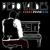Cuban Piano Bar by Bebo Valdes