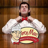 Service With a Style by The Dirty Mac