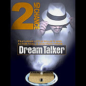 Dream Talker by 2nd Chance