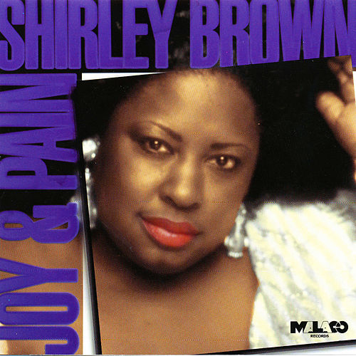 Shirley Brown - Hearts Are Made To Be Loved / 'Bout To Make Me Leave Home