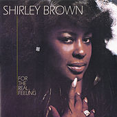 For The Real Feeling by Shirley Brown