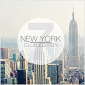 New York Club Edition, Vol. 7 by Various Artists