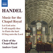 HANDEL: Music for the Chapel Royal by Various Artists