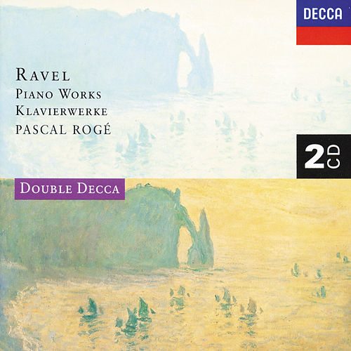 Ravel: Piano Works by Pascal Rogé