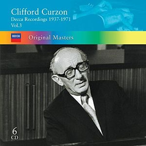 Clifford Curzon: Decca Recordings 1937-1971 Vol.3 by Sir Clifford Curzon