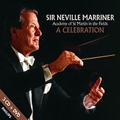Neville Marriner & The Academy: A Celebration by Various Artists