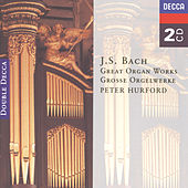 Bach, J.S.: Great Organ Works by Peter Hurford