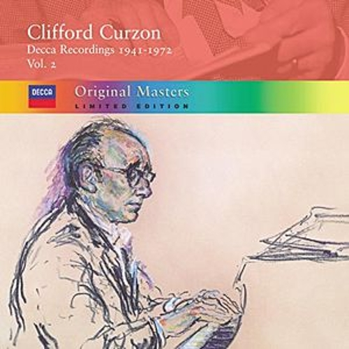 Clifford Curzon: Decca Recordings 1941-72, Vol.2 by Various Artists