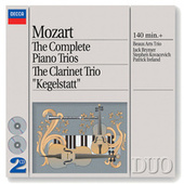 Mozart: The Complete Piano Trios; Clarinet Trio by Various Artists
