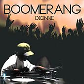 Boomerang by Dionne