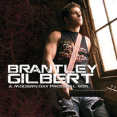A Modern Day Prodigal Son von Brantley Gilbert
