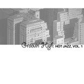 Groovin' High: Hot Jazz, Vol. 1 von Various Artists