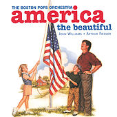 America, The Beautiful von Boston Pops