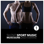 Silent Sport Music - Musculine and Feminine, Vol. 1 by Various Artists