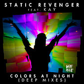 Colors At Night (Deep Mixes) by Static Revenger