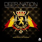 Deep Nation - Finest Deep House Tunes from Belgium (Compiled and Mixed By Henri Kohn & Pat Lezizmo) by Various Artists