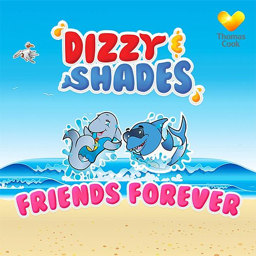 Friends Forever by Dizzy