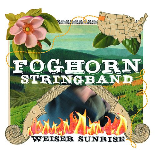 Weiser Sunrise by Foghorn Stringband