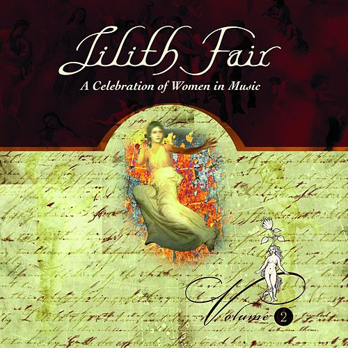 Lilith Fair - A Celebration of Women in Music, Vol. 2 (Live) by Various Artists