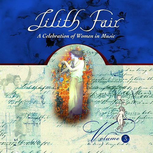 Lilith Fair - A Celebration of Women in Music, Vol. 3 (Live) by Various Artists