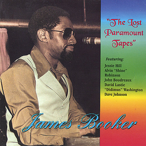 The Lost Paramount Tapes von James Booker