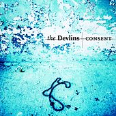 Consent by The Devlins