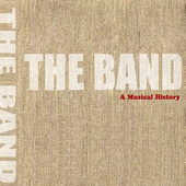 A Musical History by The Band