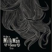 Trio EP by Milkman