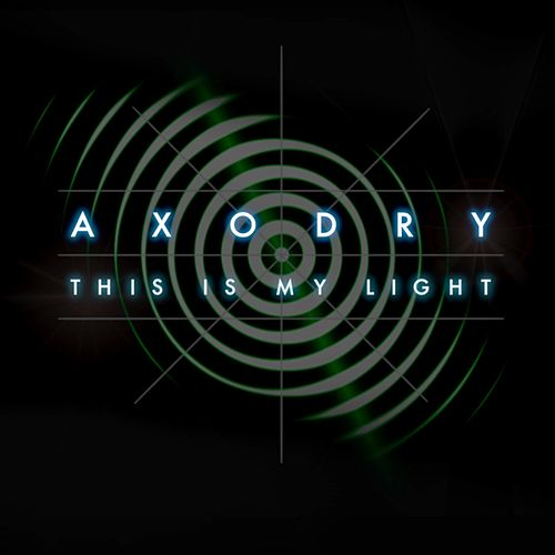 This Is My Light by Axodry