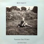 Summer into Winter by Ben Watt