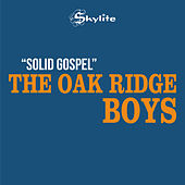 The Solid Gospel Sound (Remastered) by The Oak Ridge Boys