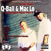 Corna Store Flows, Pt. 2 by Q-ball