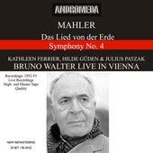 Mahler: Das Lied von der Erde & Symphony No. 4 - Mozart: Symphony No. 38 (Recorded 1952-1955) [Live] by Various Artists