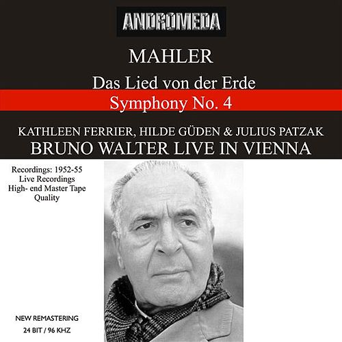 Mahler: Das Lied von der Erde & Symphony No. 4 - Mozart: Symphony No. 38 (Recorded 1952-1955) [Live] by Various Artists