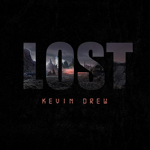 Lost - Single by Kevin Drew